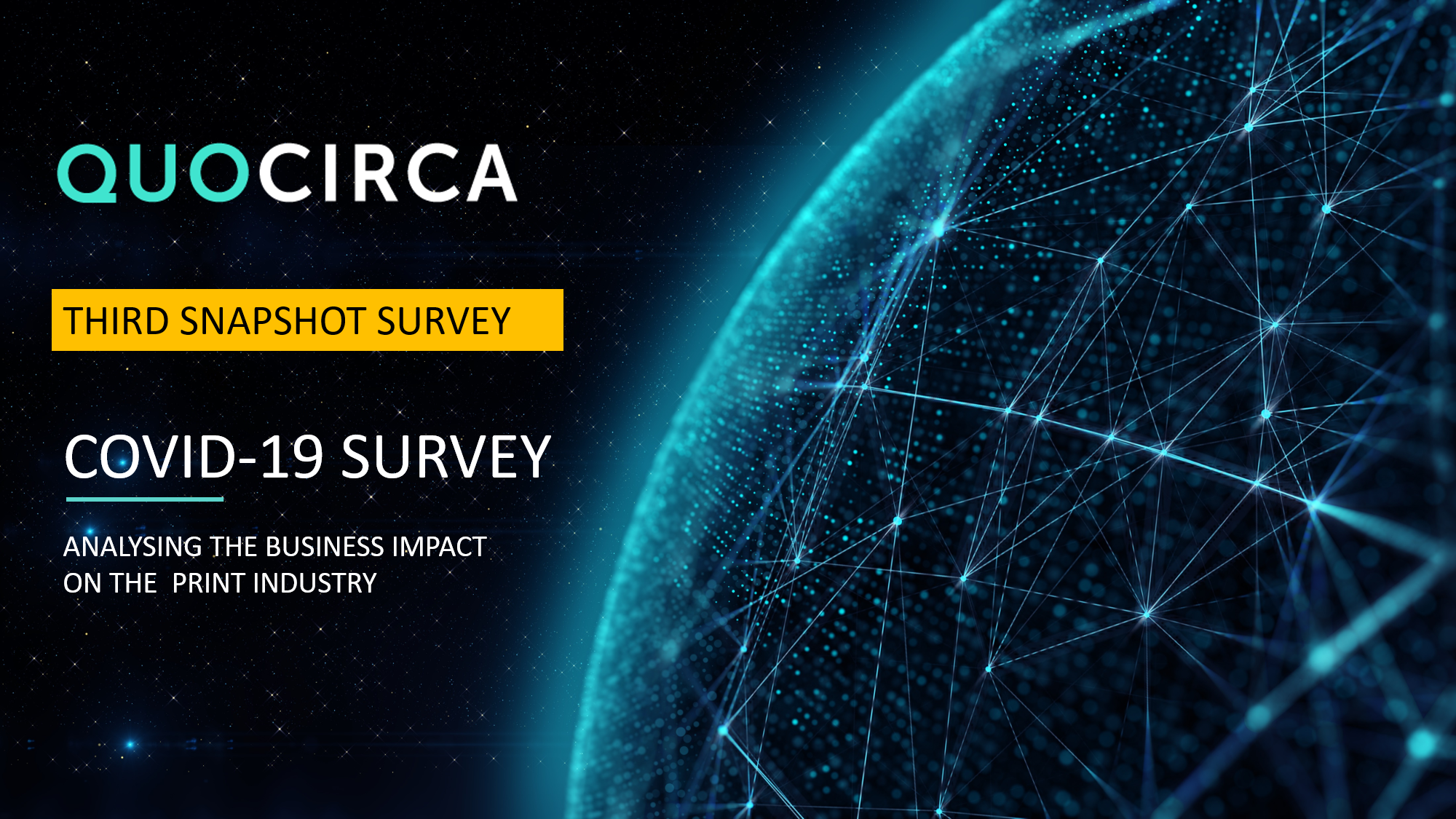 Quocirca COVID-19 Third Business Impact Survey Findings