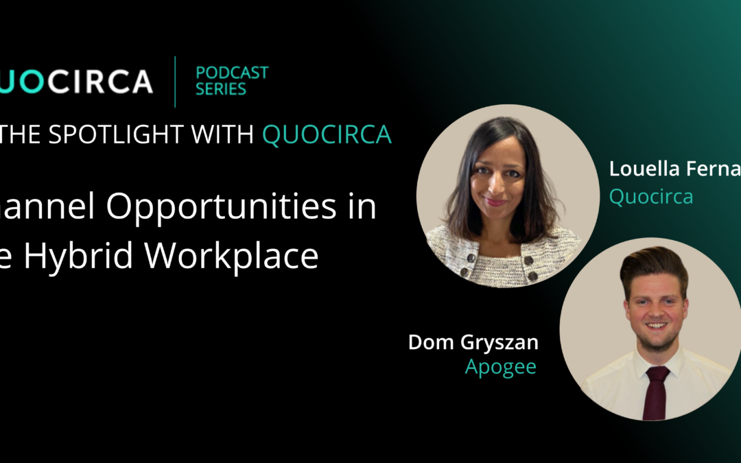 Channel Opportunities in the Hybrid Workplace with Dom Gryszan, Apogee